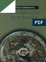 La Modernidad de Lo Barroco, Bolivar Echeverría