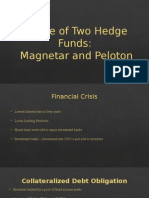 A Tale of Two Hedge Funds