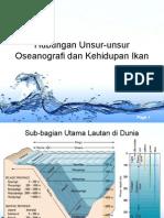Hubungan Unsur-unsur Oseaghnografi Dan Kehidupan Ikan