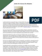 Los tres Mejores Hoteles En Caracas En Altamira