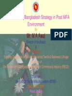 Presentation on Bangladesh Strategy in Post MFA Environment