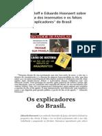 """Leonardo Boff e Eduardo Hoonaert sobre a Marcha os Insensatos e os falsos """"explicadores"""" do Brasil"""