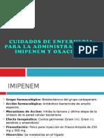 Imipinem y Oxacilina