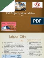PM a Group 12 Jaipur Metro