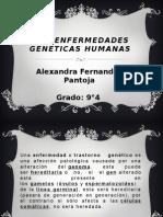 LAS ENFERMEDADES GENETICAS HUMANAS.pptx