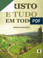 Cristo é Tudo Em Todos - Jeremiah Burroughs.pdf