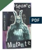 TRANSEÚNTE-MUTANTE - SILENZA LIES