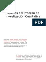 Diseños Del Proceso de Investigacion Cualitativa