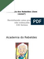 Academia e Arco e Flexa