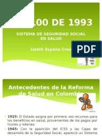 Ley 100 de 1993 - Sistema General de Seguridad Social en Salud