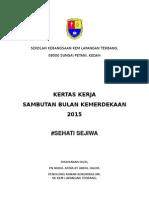 Kertas Kerja Sambutan Bulan Kemerdekaan 2015