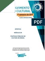 04 Políticas Públicas Para a Cultura No Brasil - Apostila