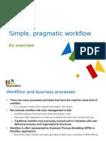 Simple, Pragmatic Workflow