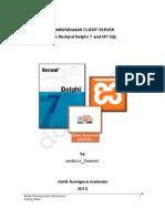 Modul Lengkap Pemrograman Client-Server Borland Delphi 7 Dan MySQL