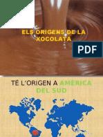 Els Origens de La Xocolata