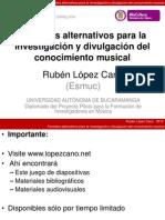 Formatos alternativos para la investigación y divulgación del conocimiento musical
