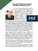 Aniversario Del Héroe de La Salud Pública Manuel Núñez Butron