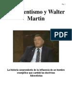 El Adventismo y Walter Martin, Dave Fiedler