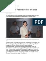 Asi Entrego Pablo Escobar a Lehder