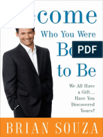 Become Who You Were Born to Be by Brian Souza - Excerpt