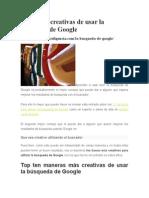 10 Formas Creativas de Usar La Búsqueda de Google