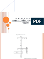 Social, Legal and Ethical Implications of Tests