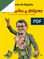 De España Ramon - El Derecho a Delirar