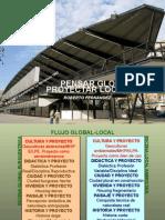 Pensar Global Proyectar Local