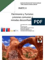 Bertonatti Claudio. Patrimonio y Turismo Visiones Comunes o Miradas Desconfiadas SEGUNDA PARTE1