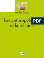 Les Anthropologues Et La Religi - Andre Mary