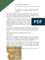 Qual a Diferença Entre Papiro e Pergaminho