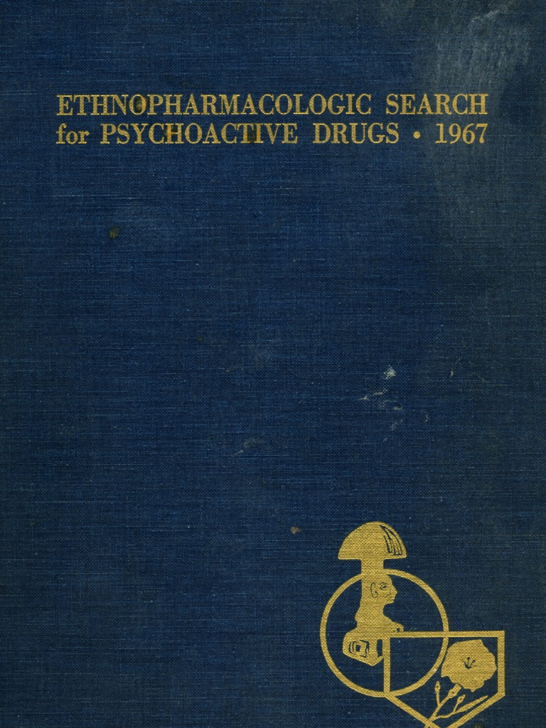 Ethnopharmacologic search for psychoactive drugs_1967 | Lysergic Acid  Diethylamide | Psychoactive Drugs