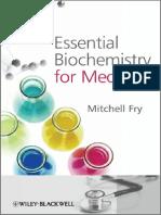 Essential Biochemistry for Medicine by Mitchell Fry