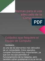 Normas Para El Uso Adecuado de La Computadora