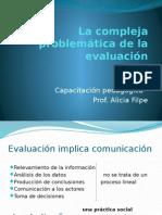La compleja problemática de la evaluación