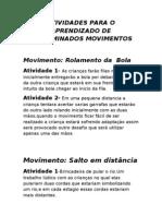 Atividades Para o Aprendizado de dos Movimentos TREINADOR ROCK SANTOS