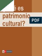 Que Es Patrimonio Cultural