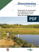 Elaboracao de Instrumento de Avaliacao Do Pronaf Para Agricultores Com Baixa Escolaridade