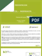 Presentacion Grupo Sbd - Emecol-Ingensa - Ingensacol 2014