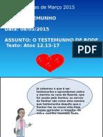 2ª AULA O TESTEMUNHO DE RODE-Tia Elizabeth.pptx