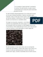 El Café Torrefacto Es Un Producto