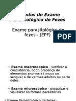 Métodos de Exame Parasitológico de Fezes