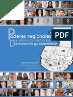 Poderes regionales y distorsión ilícita de la democracia guatemalteca