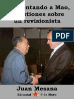 Desmontando a Mao, Cuestiones Sobre Un Revisionista Juan Mesana