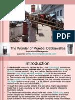 The Wonder of Mumbai Dabbawallas