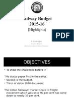 Railway Budget 2015- S Mookerjee DG NAIR