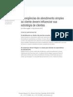 As Exigências de Atendimento Simples Ao Cliente Devem Influenciar Sua Estratégia de Clientes