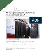 17-08-2015 El Universal - RMV y Esparza Inauguran Laboratorio de Supercómputo en La BUAP