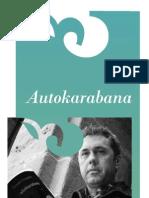 """Fermin Etxegoienen """"Autokarabana"""" martxoan"""