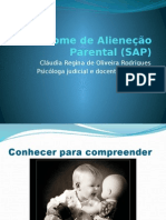 A Sindrome de Alienecao Parental (SAP)